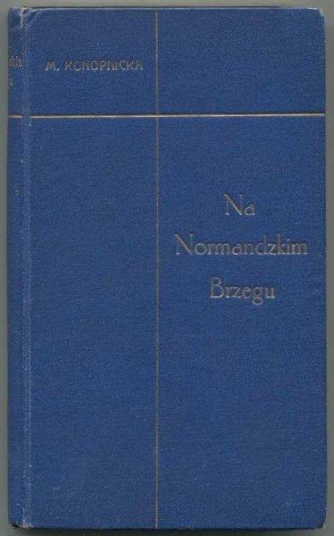 Konopnicka Marya - Na normandzkim brzegu. Wydanie nowe.