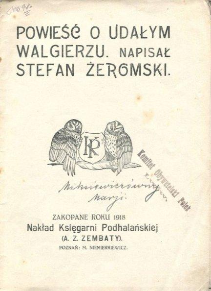 Żeromski Stefan - Powieść o Udałym Walgierzu.