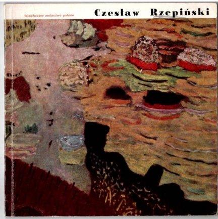 Rogoyska Maria - Czesław Rzepiński. [Współczesne malarstwo polskie].
