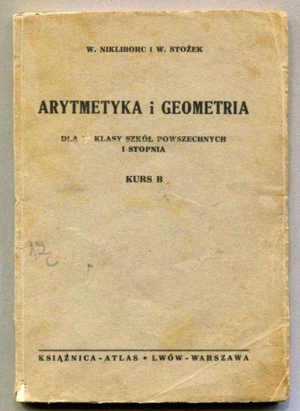 Nikliborc Władysław, Stożek Włodzimierz - Arytmetyka i geometria dla IV klasy szkół powszechnych I stopnia. Kurs B