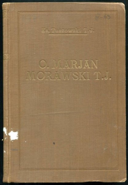 Tuszowski Józef - O. Marjan Morawski T.J. (1845-1901).