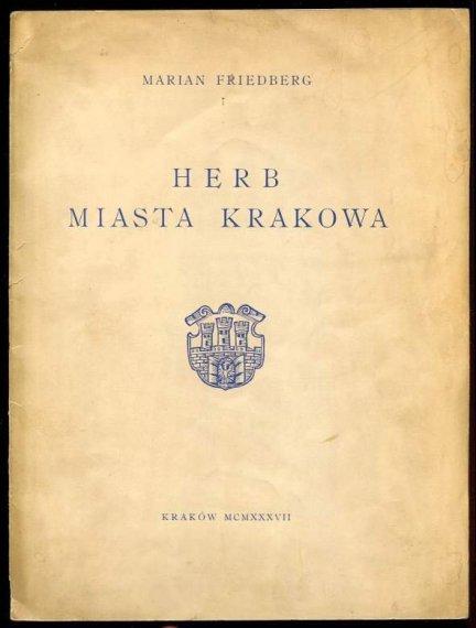 Friedberg Marian - Herb miasta Krakowa.