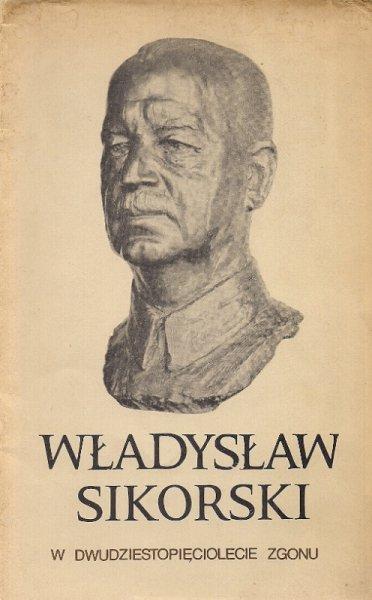 [Sikorski Władysław] - Władysław Sikorski. W dwudziestopięciolecie zgonu.
