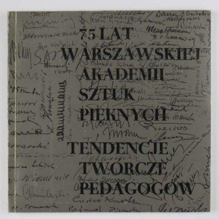 75 lat warszawskiej Akademii Sztuk Pięknych.