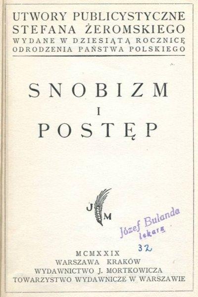Żeromski Stefan - Snobizm i postęp. 1929.