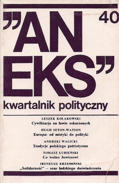 Aneks - kwartalnik polityczny. Nr 40.