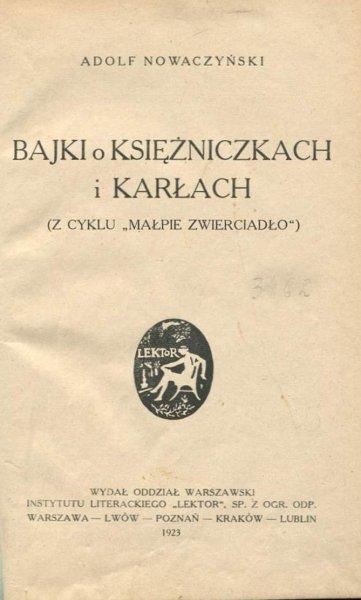 Nowaczyński Adolf - Bajki o księżniczkach i karłach. ( Z cyklu Małpie zwierciadło).