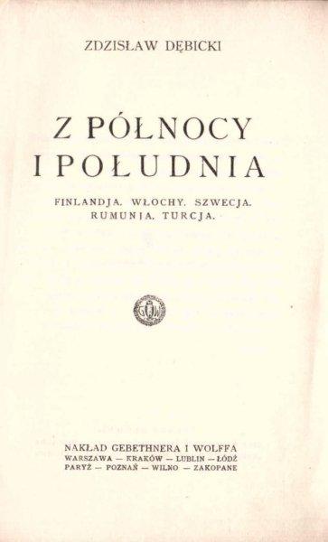 Dębicki Zdzisław - Z północy i południa: Finlandja, Włochy, Szwecja, Rumunia, Turcja. 1926