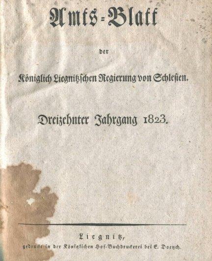 Amts-Blatt der Königlich Liegnitzschen Regierung von Schlesien.  Jg.13: 1823