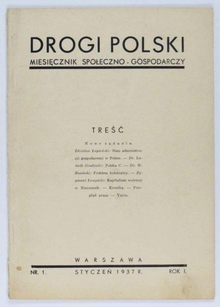 Drogi Polski. Miesięcznik społeczno-gospodarczy. R.1, nr 1: I 1937