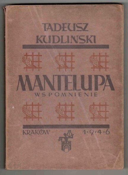 Kudliński Tadeusz - Mantelupa. Wspomnienie