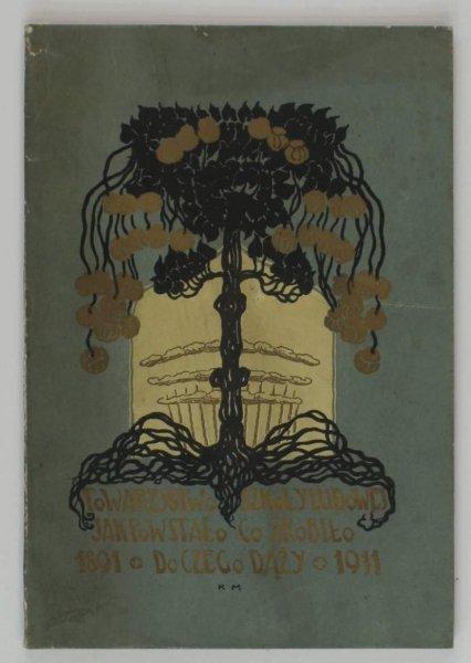 Stępowski Maryan - Towarzystwo Szkoły Ludowej. Jak powstało, co zrobiło i do czego dąży. (1891-1911). W 20-tą rocznicę powstania Towarzystwa.