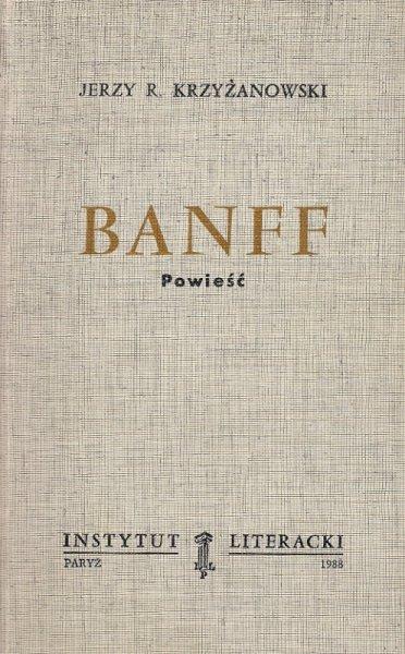 Krzyżanowski Jerzy R. - Banff. Powieść.