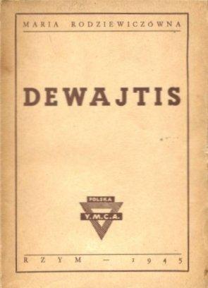 Rodziewiczówna Maria - Dewajtis.