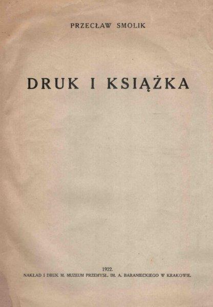 Smolik Przecław - Druk i książka