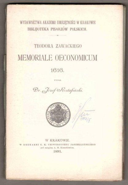 Teodora Zawackiego Memoriale Oeconomicum 1616. Wyd. J.Rostafiński. [Biblioteka Pisarzów Polskich]