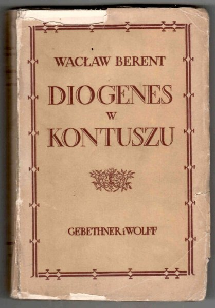 Berent Wacław - Diogenes w kontuszu.
