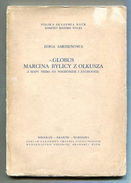 Ameisenowa Zofia - Globus Marcina Bylicy z Olkusza i mapy nieba na wschodzie i zachodzie