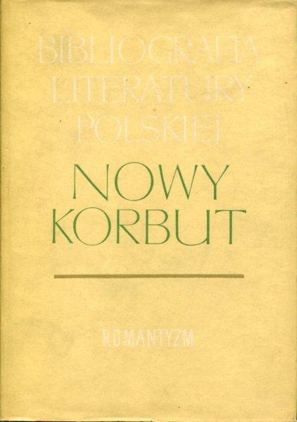 Nowy Korbut. T. 8: Romantyzm. Hasła osobowe K-O.