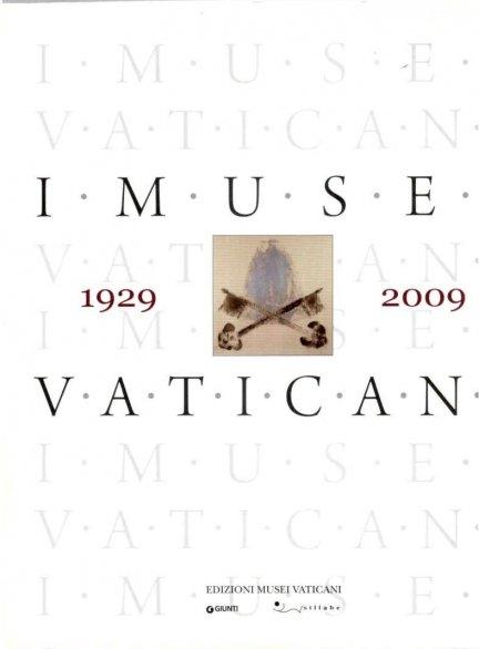 I Musei Vaticani. A cura di Antonio Paolucci e Cristina Pantanella.