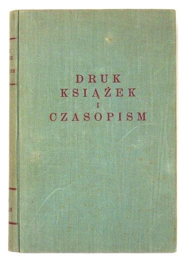 SCHRÖDER Fritz - Druk książek i czasopism. Przetłumaczył i opracował Zygfryd Gottowt.