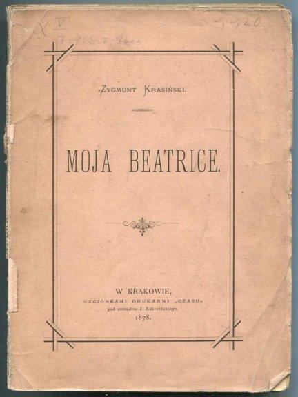 Krasiński  Zygmunt - Moja Beatrice.