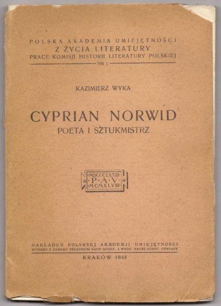Wyka Kazimierz - Cyprian Norwid, poeta i sztukmistrz