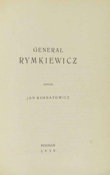 Kornatowicz Jan — Generał Rymkiewicz.