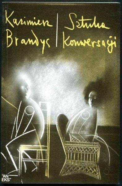 Brandys Kazimierz - Sztuka konwersacji.