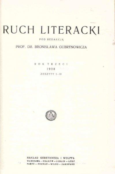 Ruch Literacki pod red. Bronisława Gubrynowicza. R.3. 1928: z.1-10