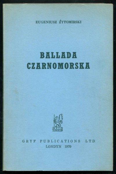 Żytomirski Eugeniusz - Ballada czarnomorska.