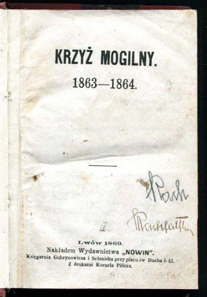 [Święcicki Paulin] - Krzyż mogilny 1863-1864