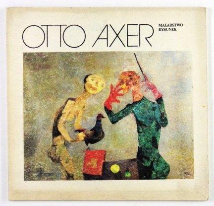 [KATALOG] Otto Axer - malarstwo, rysunek