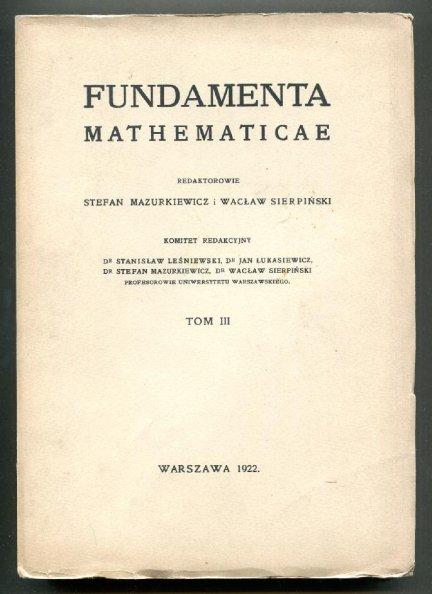 Fundamenta Mathematicae. Redaktorowie: Stefan Mazurkiewicz i Wacław Sierpiński. T.3 [1964]