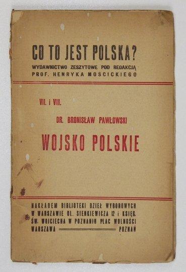 PAWŁOWSKI Bronisław - Wojsko polskie.
