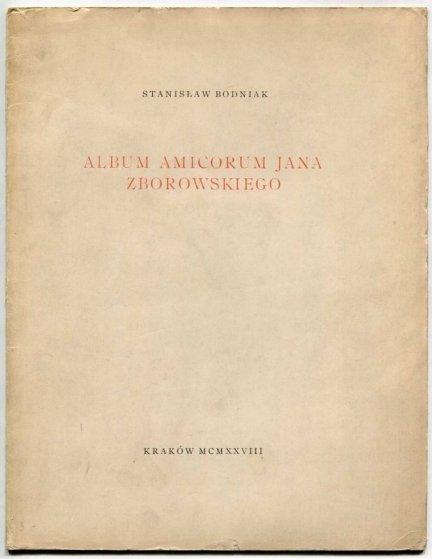 Bodniak Stanisław — Album amicorum Jana Zborowskiego.