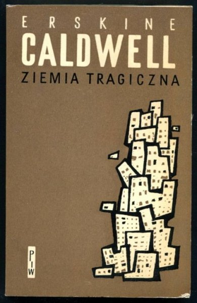 Caldwell Erskine - Ziemia tragiczna.
