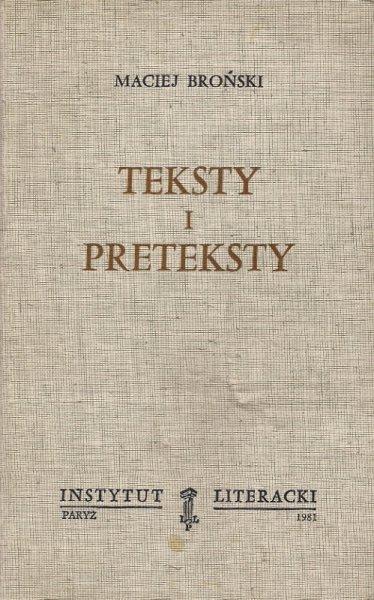 Broński Maciej - Teksty i preteksty.