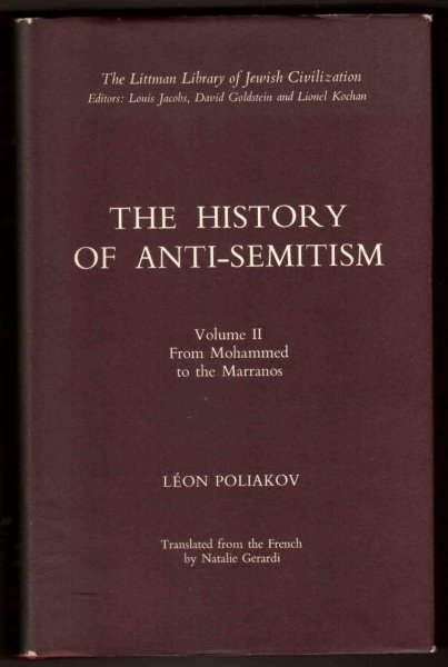 Poliakov Leon - The History of Anti-semitism. Vol. II From Mohammed to the Marranos