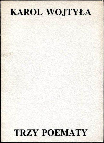 Wojtyła Karol - Trzy poematy