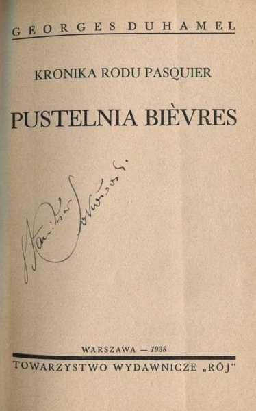 Duhamel Georges - Kronika rodu Pasquier. Pustelnia Bievres.