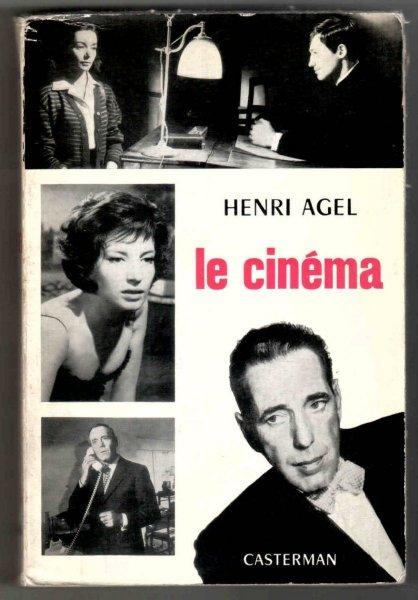 Agel Henri - Le cinema. 5-e edition revue