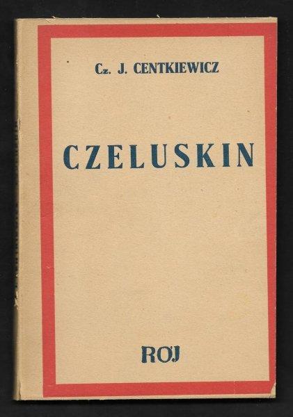 Centkiewicz Czesław J. - Czeluskin