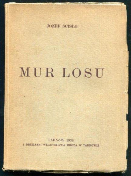 Ścisło Józef - Mur losu