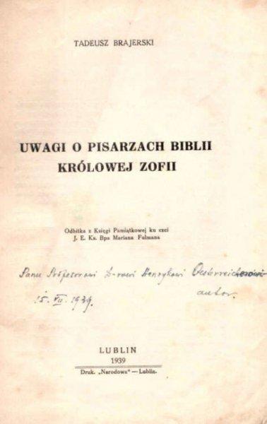 Brajerski Tadeusz - Uwagi o pisarzach Biblii królowej Zofii