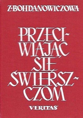 Bohdanowiczowa Zofia - Przeciwiając się świerszczom. Poezje.