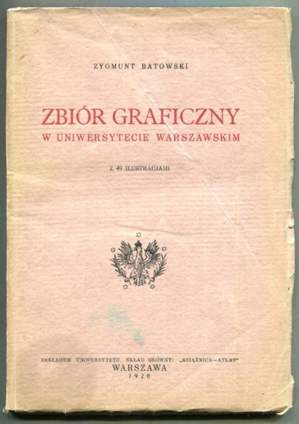 Batowski Zygmunt - Zbiór geograficzny w Uniwersytecie Warszawskim z 49 ilustracjami.