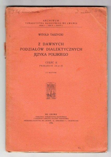 Taszycki Witold - Z dawnych podziałów dialektycznych języka polskiego