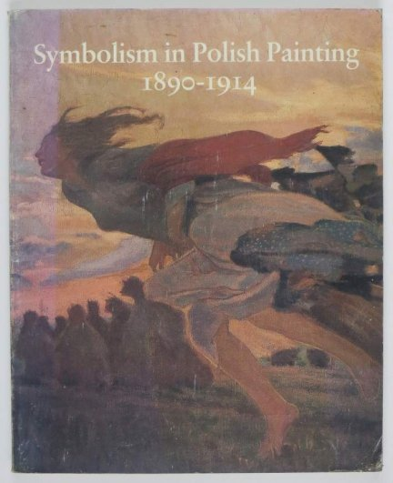 Detroit Institute of Arts. Symbolism in Polish Painting 1890-1914.