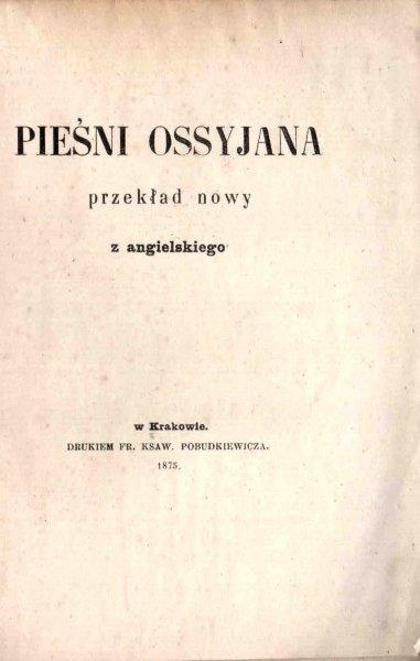 [Macpherson James] - Pieśni Ossyjana. 1875.